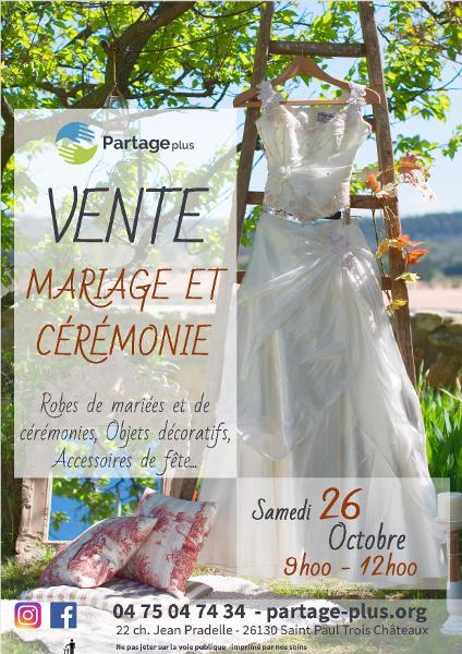 Vente Mariage et Cérémonie le samedi 26 octobre de 9h - 12h